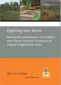 Fighting-over-forest-:-interactive-governance-of-conflicts-over-forest-and-tree-resources-in-Ghanas-high-forest-zone