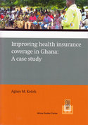 Improving health insurance coverage in Ghana: a case study