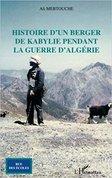 Histoire d'un berger de Kabylie pendant la guerre d'Algerie