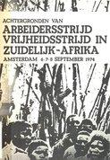 Achtergronden van Arbeidersstrijd - Vrijheidsstrijd in Zuidelijk-Afrika (Amsterdam 6-7-8 september 1974)