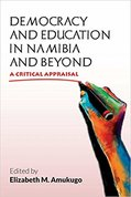 Democracy and education in Namibia and beyond : a critical appraisal