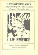 Days of Defiance, A special report on repression 1 august- 6 september n1989