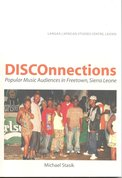 DISCOnnections-:-popular-music-audiences-in-Free-Town-Sierra-Leone