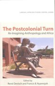 Postcolonial turn : re-imagining anthropology and Africa
