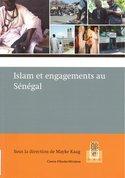 Islam et engagements au Sénégal : résultats d'un programme de recherche demandé par l&#x0027