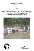 Les fondements de l'état de droit en Afrique précoloniale