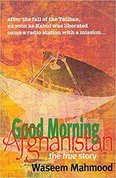 Good morning Afghanistan : the true story
