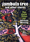 Jambula tree and other stories : the Caine prize for African Writing