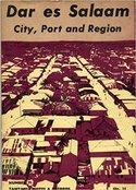 Dar es Salaam : city, port and region
