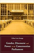 Gender, discourse and power in the Cameroonian parliament